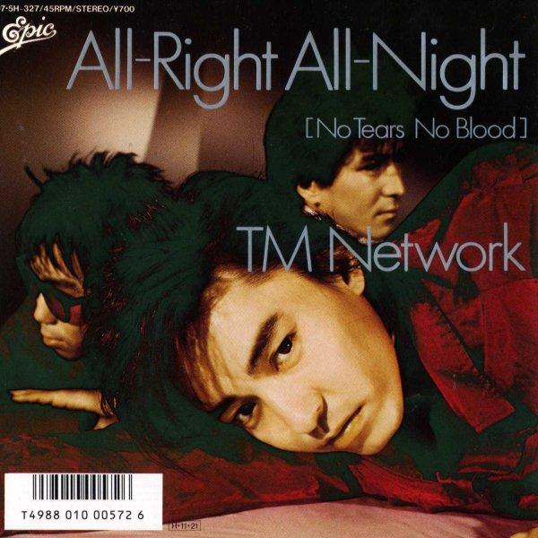 画像1: TM Network/All‐Right All‐Night 【No Tears No Blood】/(Epic/45s) (1)