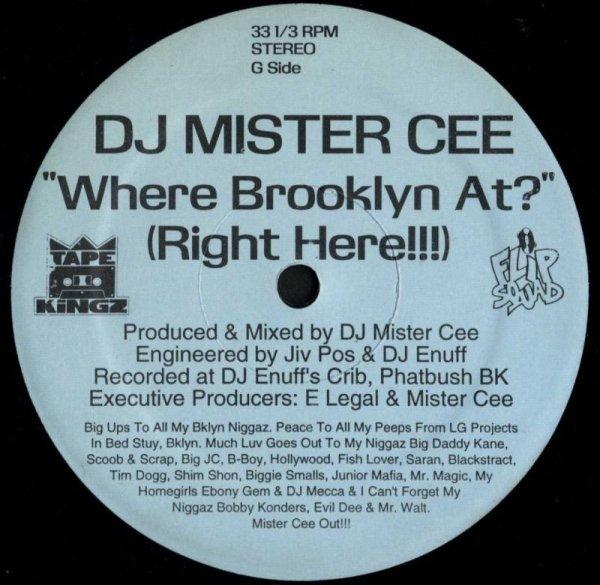 """画像1: DJ Mister Cee / Where Brooklyn At?(Right Here!!!) / (Tape Kingz/12"""") (1)"""