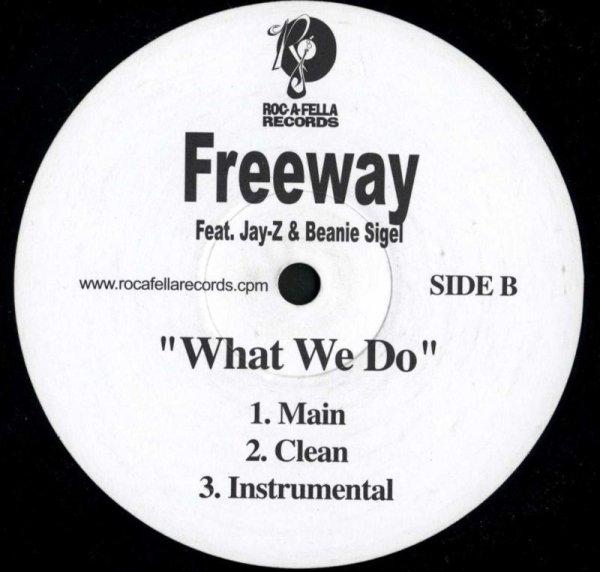 """画像1: Freeway / What We Do(Roc-A-Fella/プロモ12"""") (1)"""